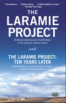 The Laramie Project and Laramie: Ten Years Later publication